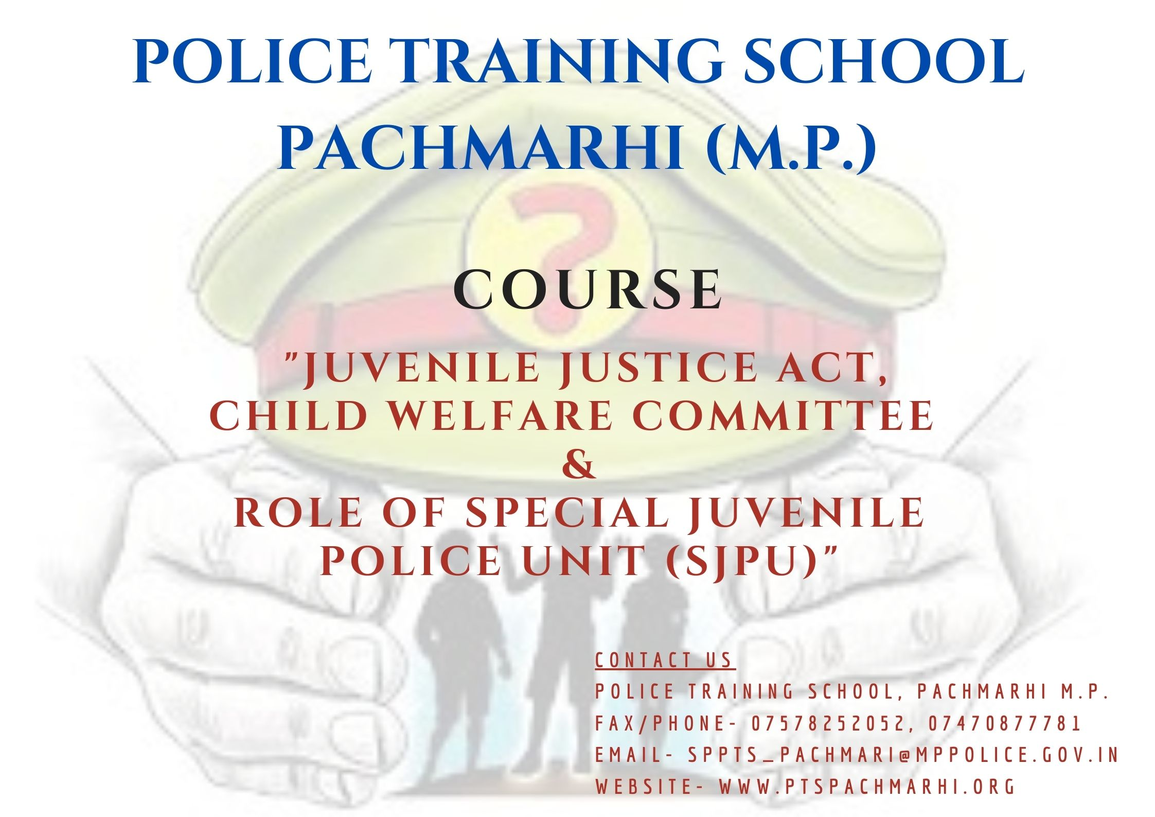 Juvenile Justice Act 2015, CWC & Role of SJPU